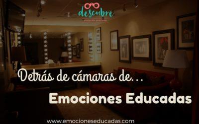 """Backstage de """"Emociones Educadas"""""""