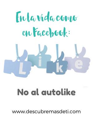En la vida como en Facebook: No al autolike