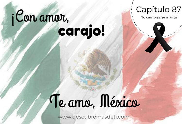 Te amo, México
