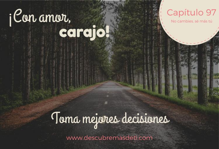 Toma mejores decisiones