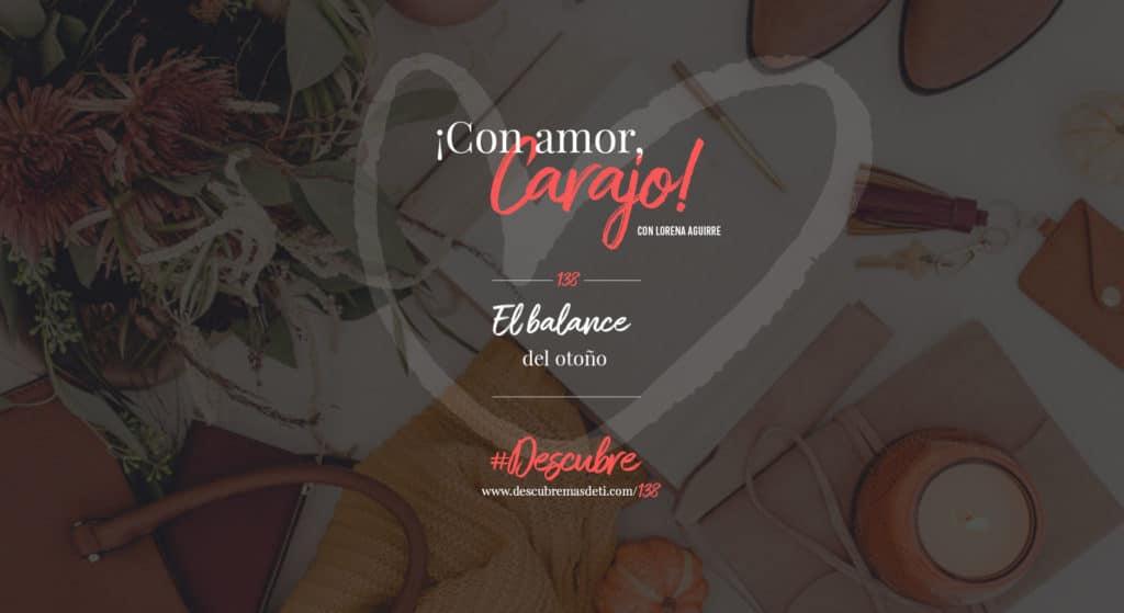 con-amor-carajo-138-el-balance-del-otoño