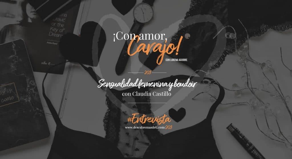 con-amor-carajo-203-sensualidad-femenina-y-boudoir-claudia-castillo-y-lorena-aguirre